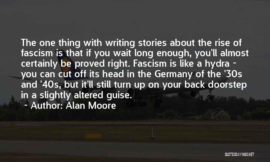 Your 40s Quotes By Alan Moore