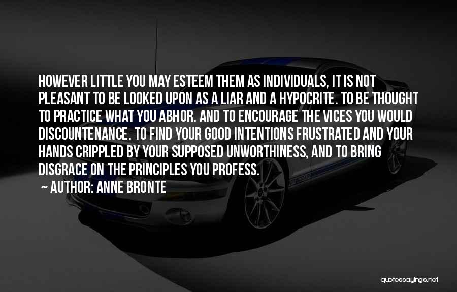 Your A Disgrace Quotes By Anne Bronte