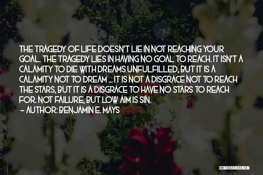 Your A Disgrace Quotes By Benjamin E. Mays