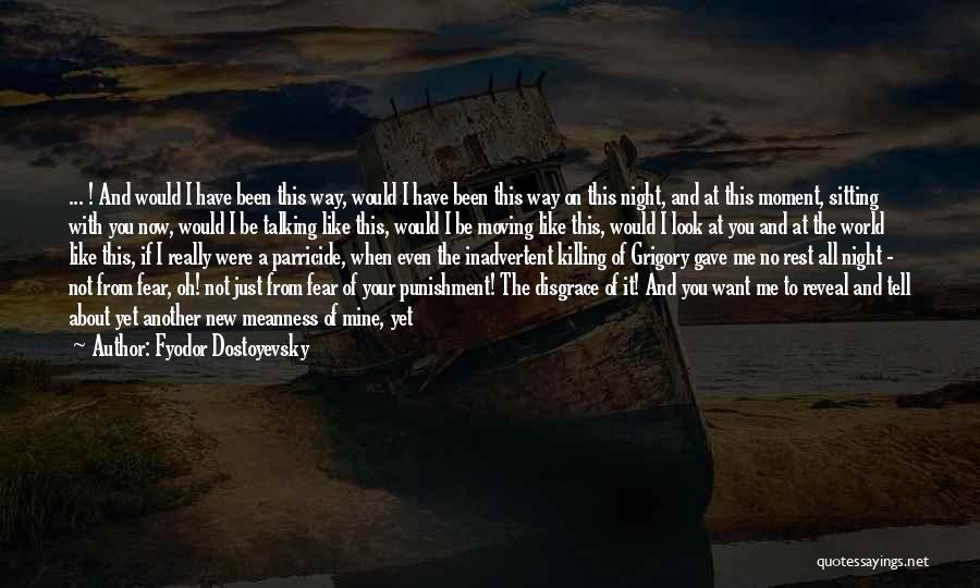 Your A Disgrace Quotes By Fyodor Dostoyevsky