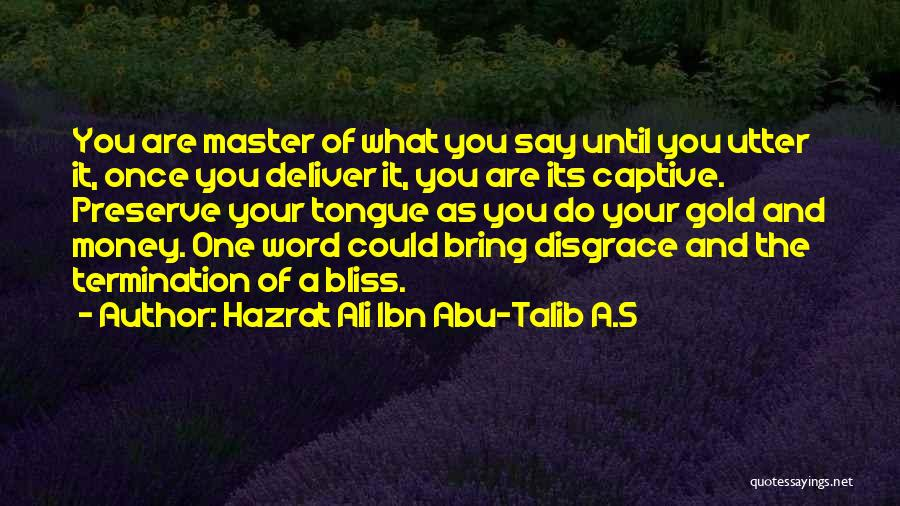 Your A Disgrace Quotes By Hazrat Ali Ibn Abu-Talib A.S
