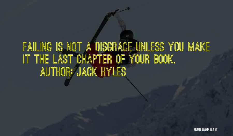 Your A Disgrace Quotes By Jack Hyles