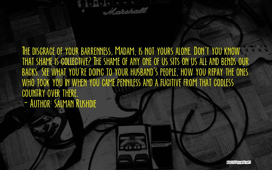 Your A Disgrace Quotes By Salman Rushdie