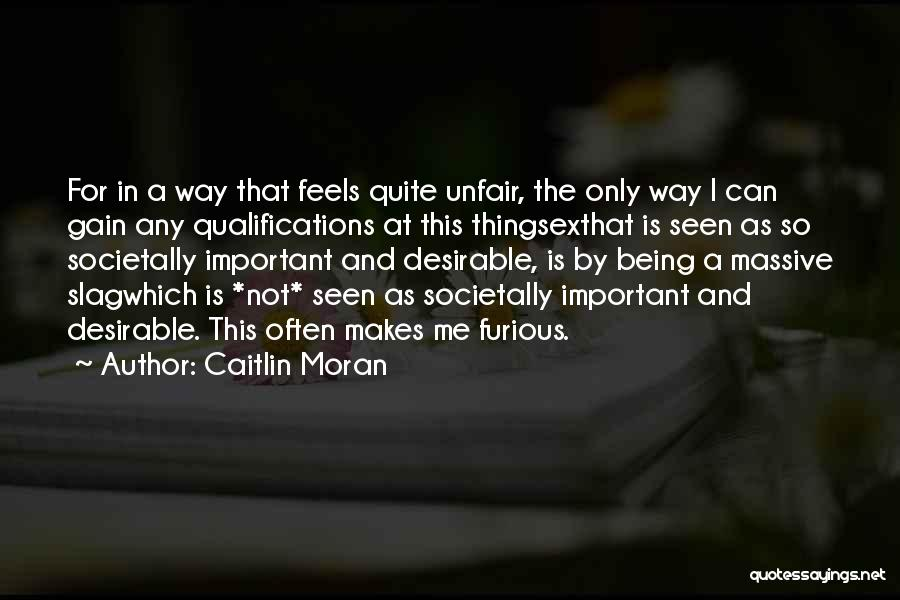 Your A Slag Quotes By Caitlin Moran