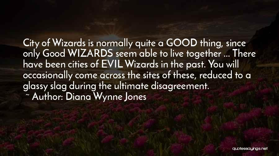Your A Slag Quotes By Diana Wynne Jones