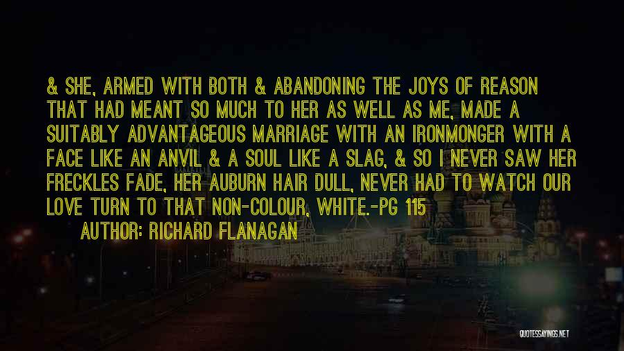 Your A Slag Quotes By Richard Flanagan