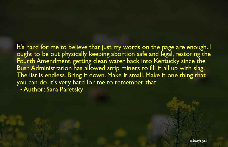 Your A Slag Quotes By Sara Paretsky