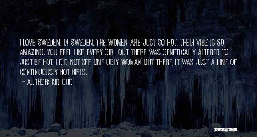 Your Amazing Girl Quotes By Kid Cudi