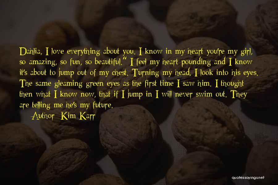 Your Amazing Girl Quotes By Kim Karr