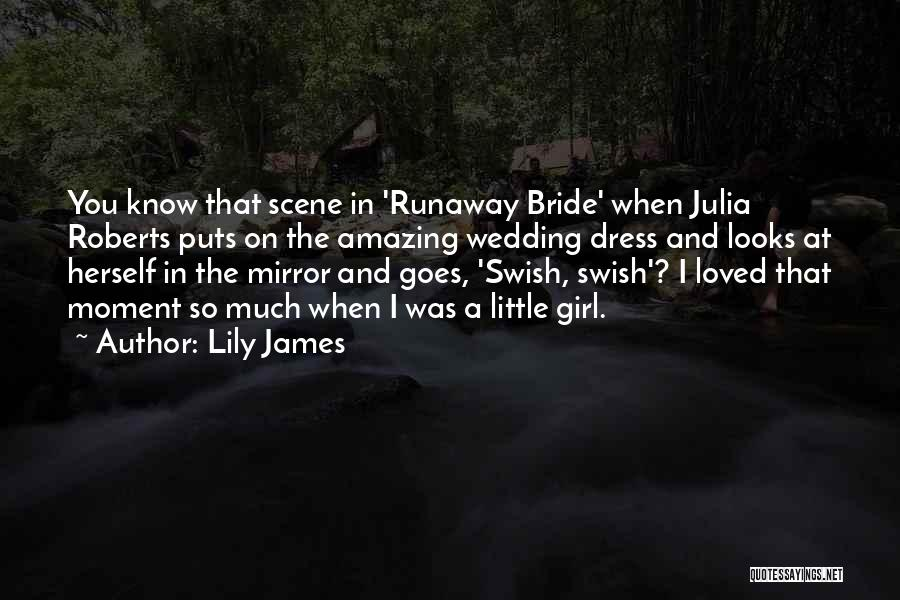 Your Amazing Girl Quotes By Lily James