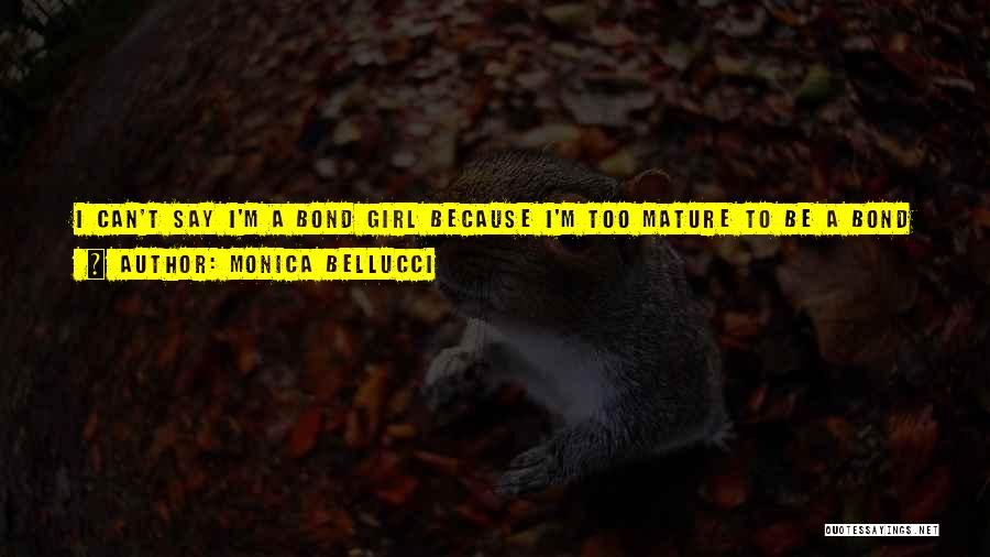 Your Amazing Girl Quotes By Monica Bellucci