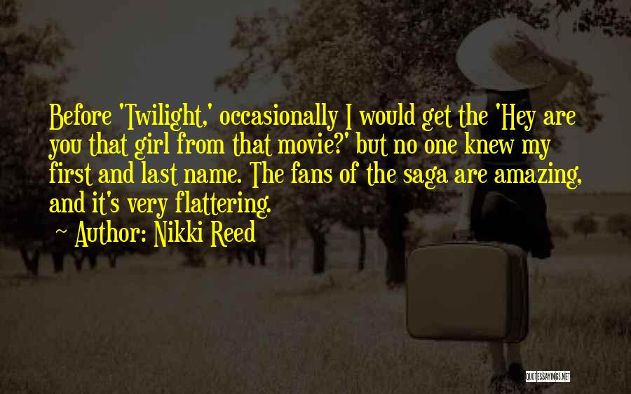 Your Amazing Girl Quotes By Nikki Reed