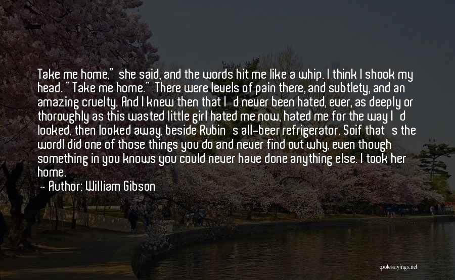 Your Amazing Girl Quotes By William Gibson