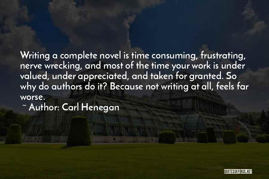 Your Appreciated Quotes By Carl Henegan