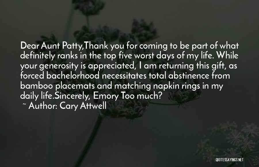 Your Appreciated Quotes By Cary Attwell