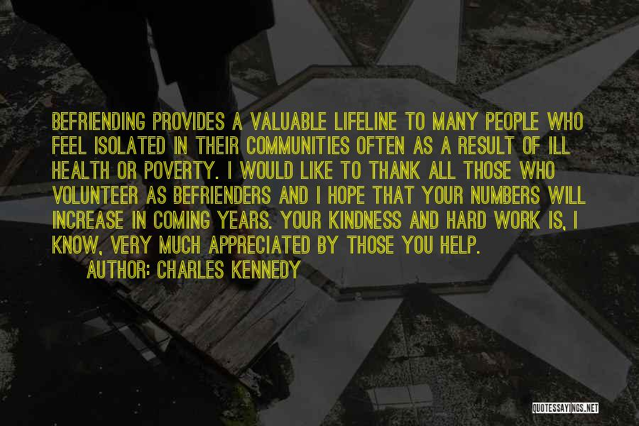 Your Appreciated Quotes By Charles Kennedy