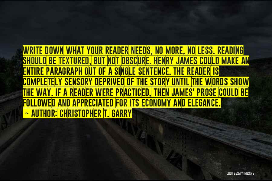 Your Appreciated Quotes By Christopher T. Garry