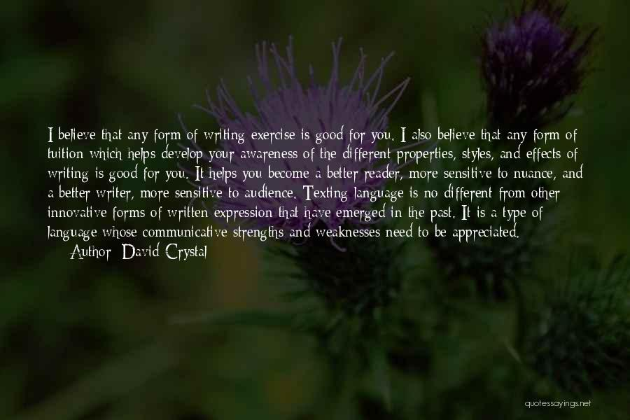 Your Appreciated Quotes By David Crystal