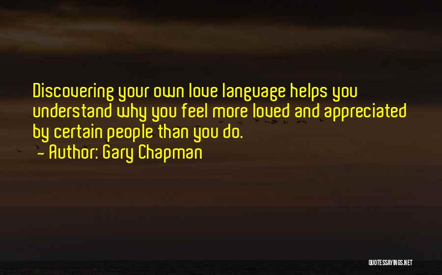 Your Appreciated Quotes By Gary Chapman