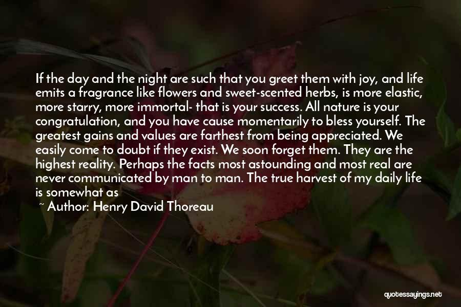 Your Appreciated Quotes By Henry David Thoreau