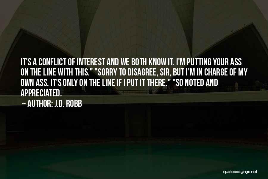 Your Appreciated Quotes By J.D. Robb