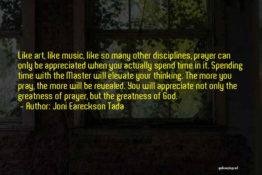 Your Appreciated Quotes By Joni Eareckson Tada