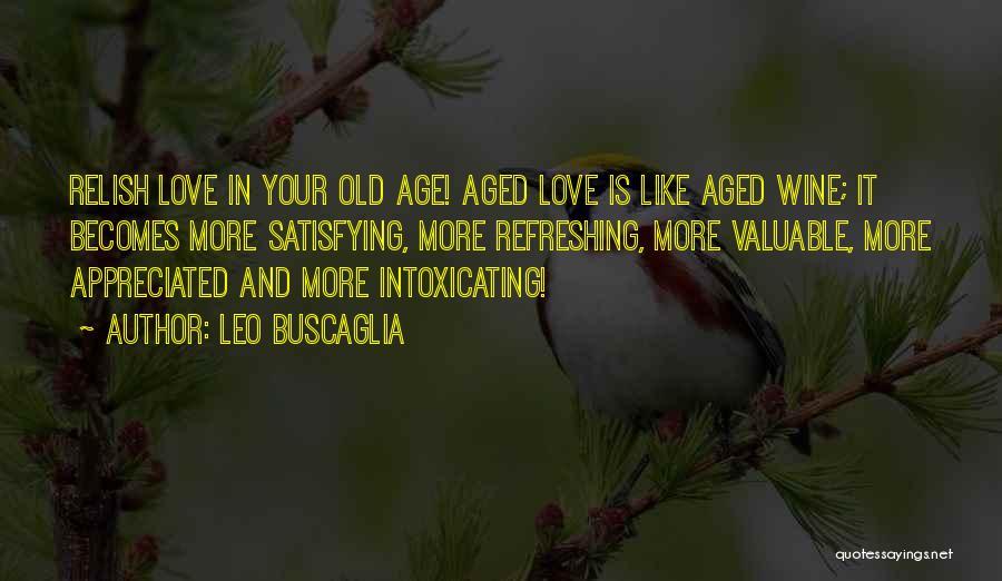 Your Appreciated Quotes By Leo Buscaglia