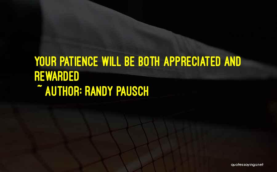 Your Appreciated Quotes By Randy Pausch