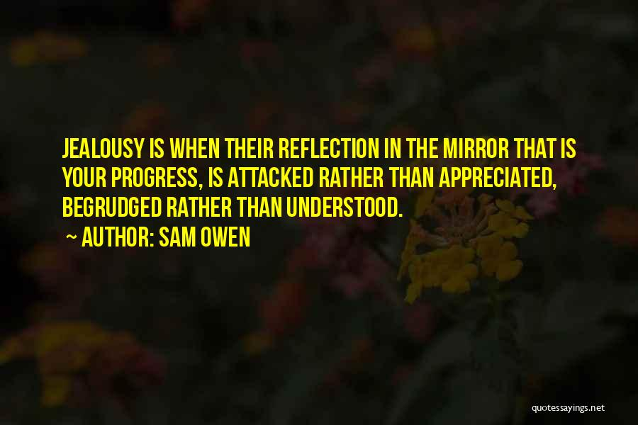 Your Appreciated Quotes By Sam Owen