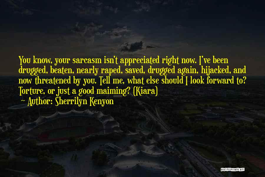 Your Appreciated Quotes By Sherrilyn Kenyon