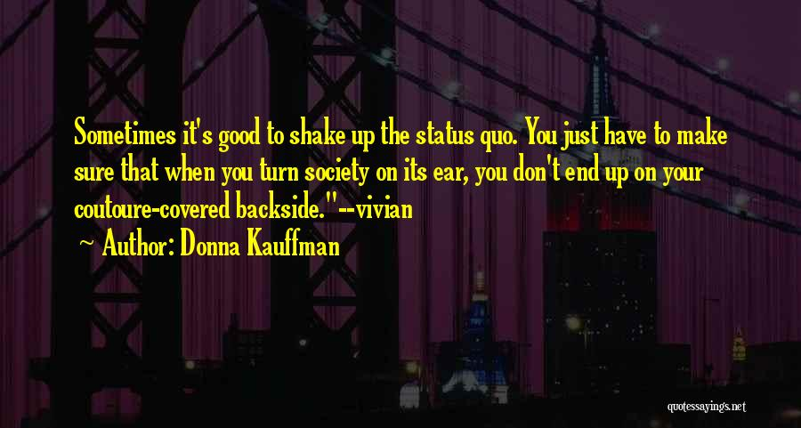 Your Backside Quotes By Donna Kauffman