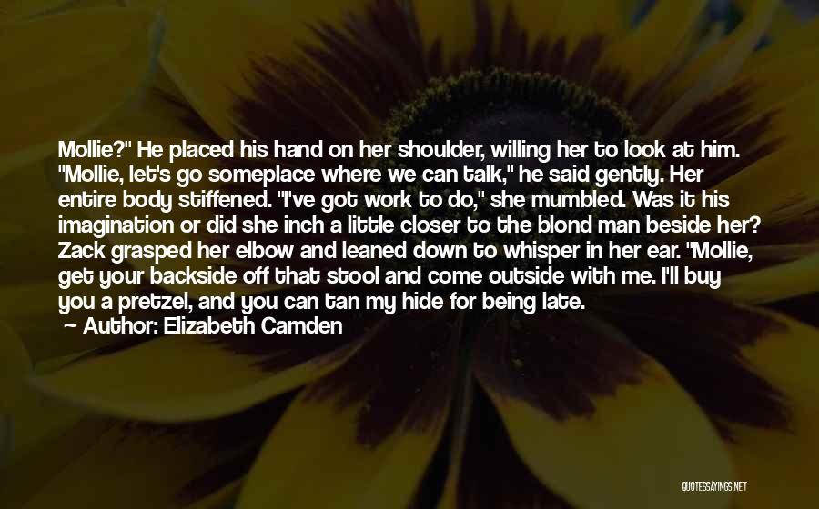 Your Backside Quotes By Elizabeth Camden