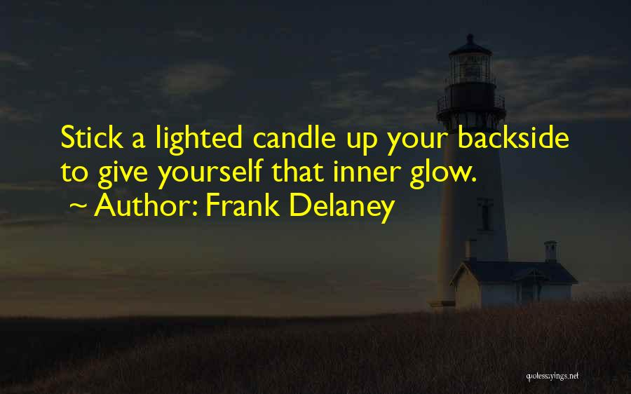 Your Backside Quotes By Frank Delaney