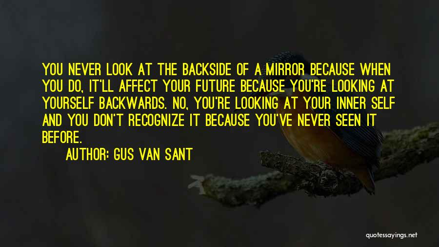 Your Backside Quotes By Gus Van Sant