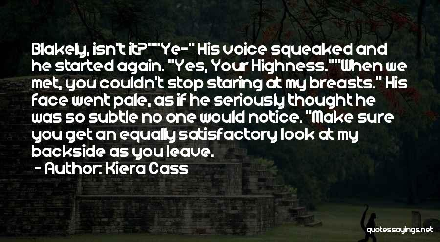 Your Backside Quotes By Kiera Cass