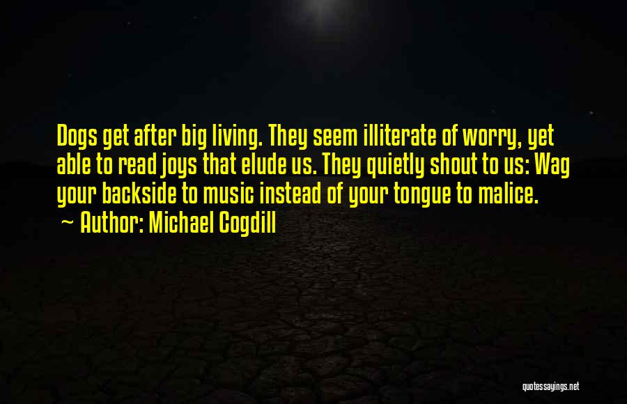 Your Backside Quotes By Michael Cogdill