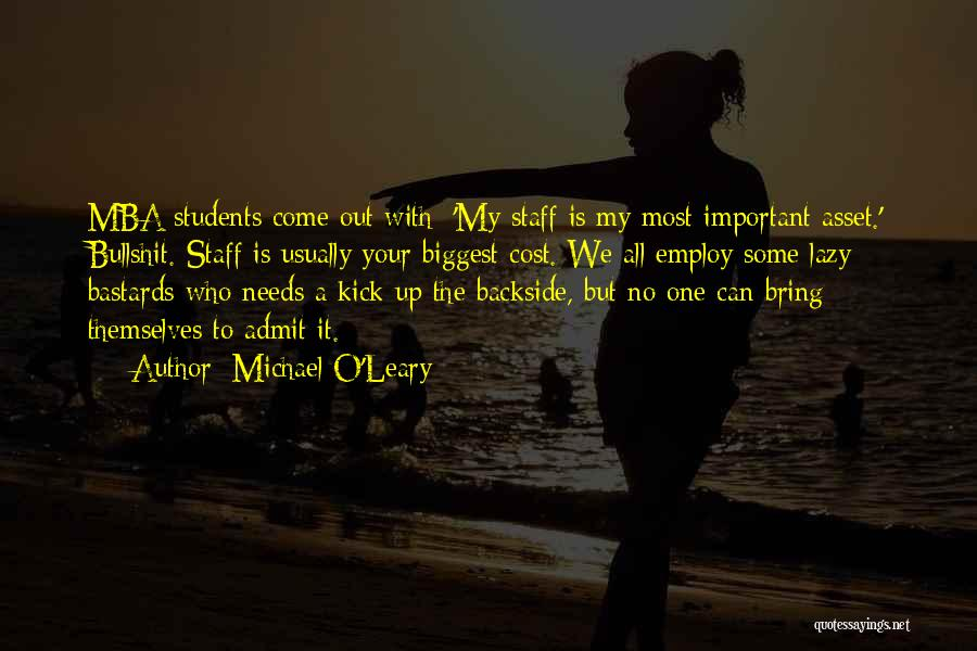Your Backside Quotes By Michael O'Leary