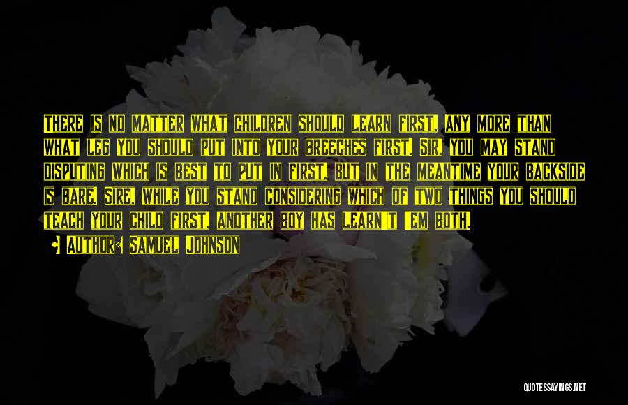 Your Backside Quotes By Samuel Johnson