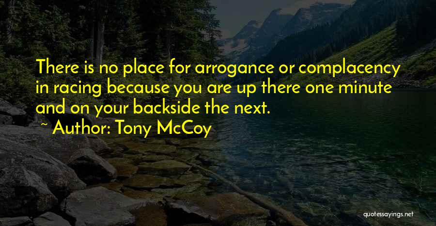 Your Backside Quotes By Tony McCoy