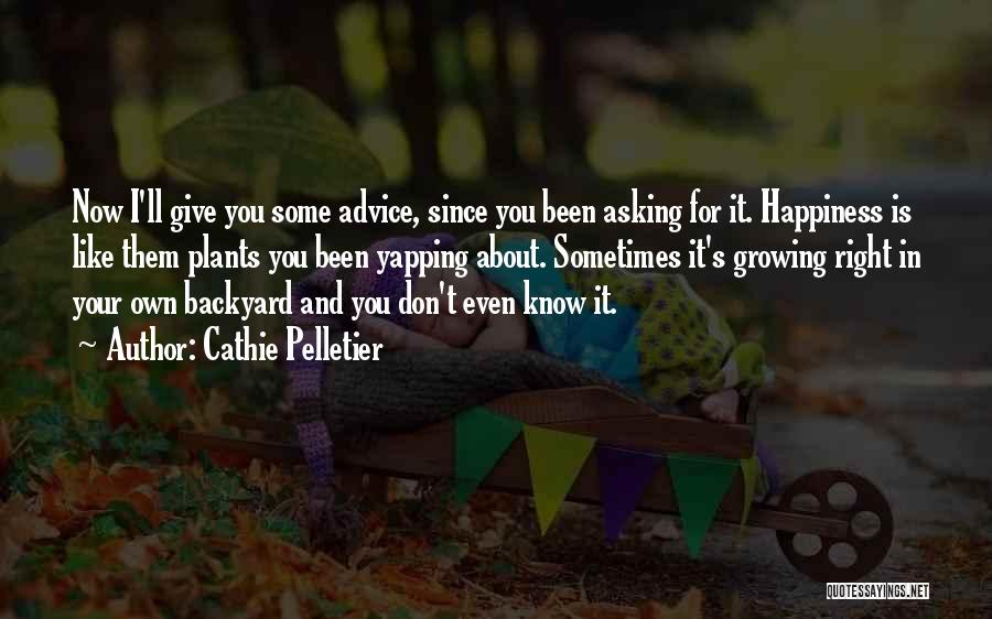Your Backyard Quotes By Cathie Pelletier