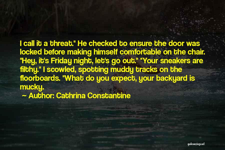 Your Backyard Quotes By Cathrina Constantine