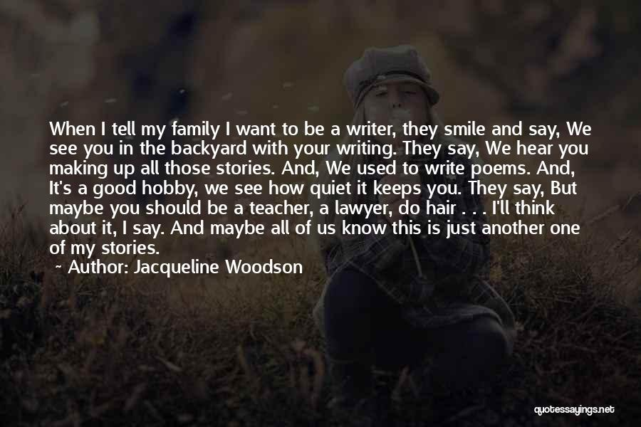 Your Backyard Quotes By Jacqueline Woodson