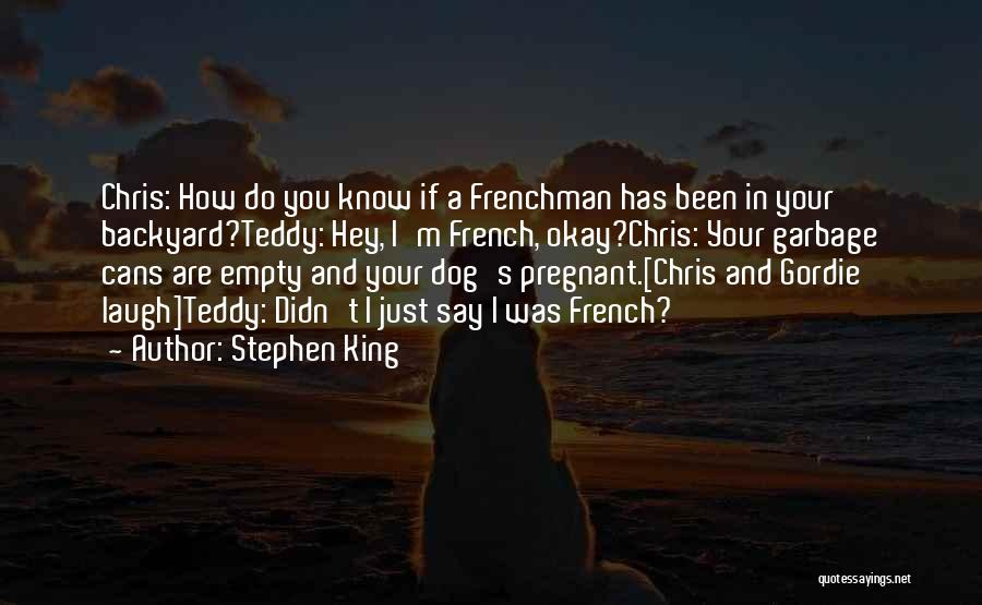 Your Backyard Quotes By Stephen King