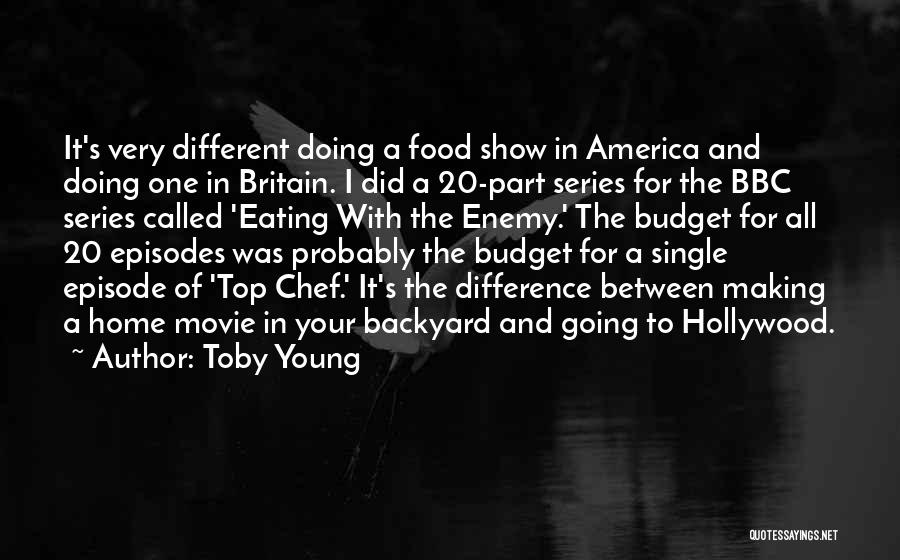 Your Backyard Quotes By Toby Young