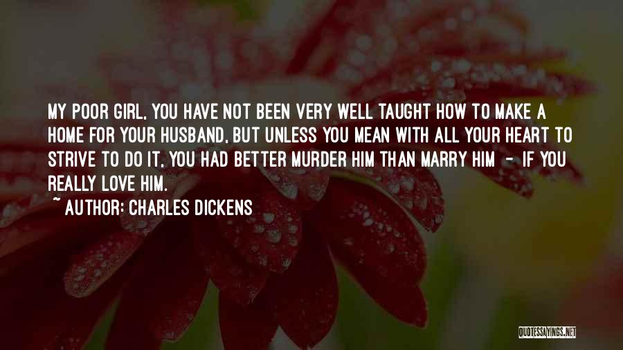 Your Better Than Him Quotes By Charles Dickens