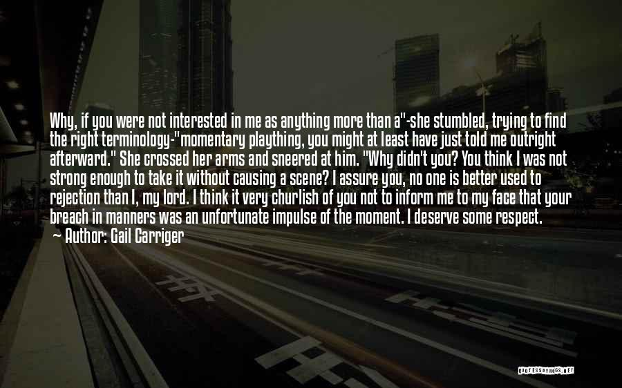 Your Better Than Him Quotes By Gail Carriger
