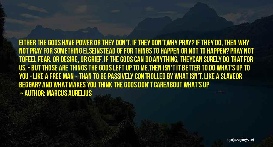 Your Better Than Him Quotes By Marcus Aurelius
