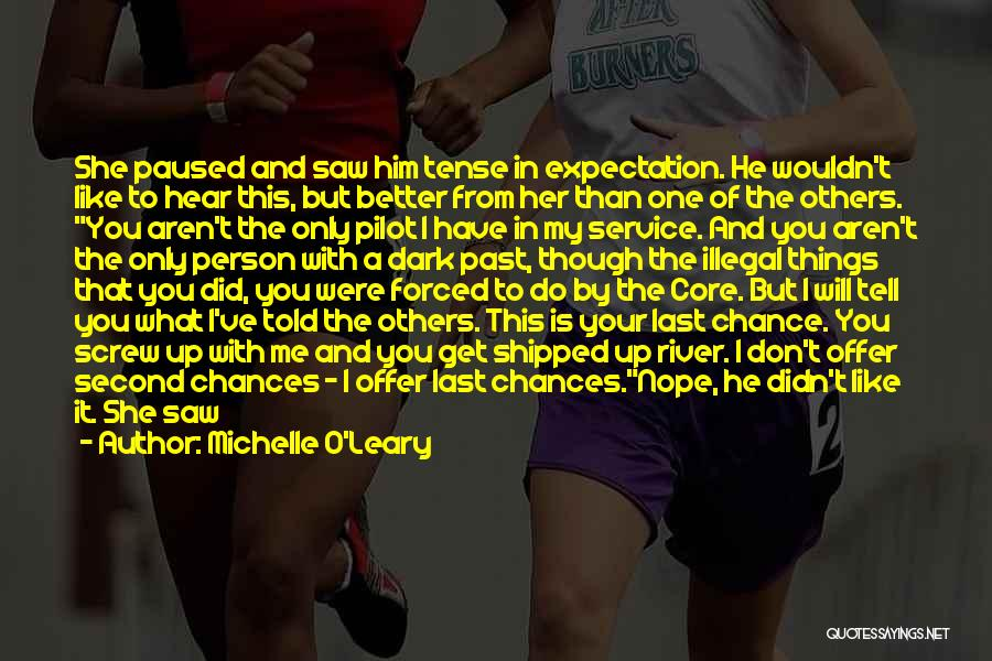 Your Better Than Him Quotes By Michelle O'Leary