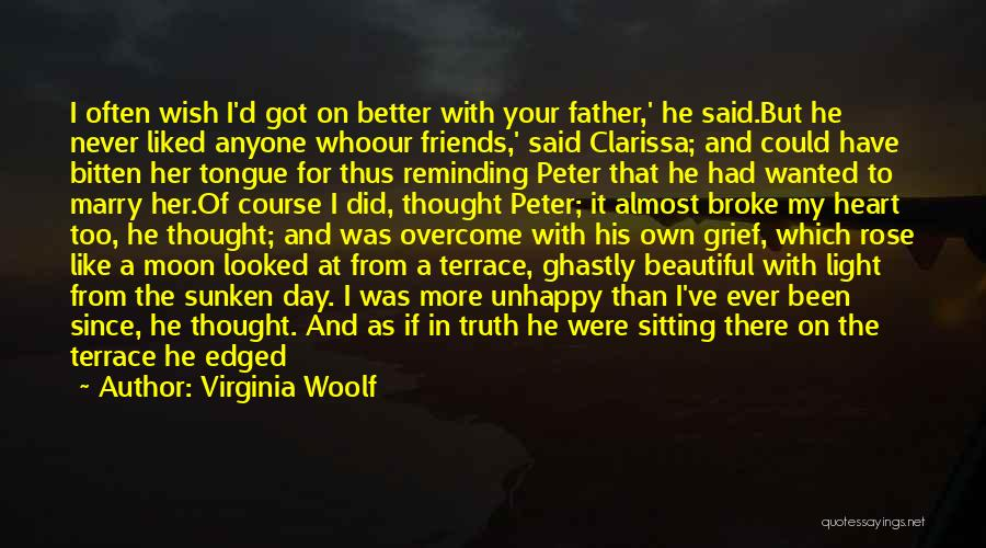 Your Better Than Him Quotes By Virginia Woolf