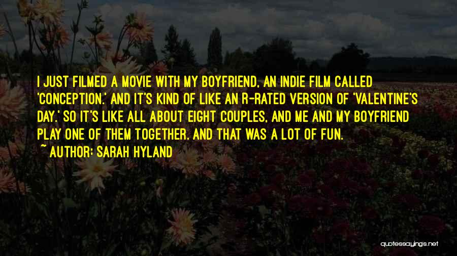 Your Boyfriend On Valentine's Day Quotes By Sarah Hyland